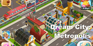 Dream City: Metropolis is where you can practise building businesses and manufacturing - iOS and Android