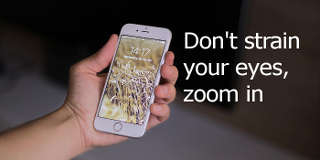 Use the accessibility setting on the iPhone to zoom in and out of the screen