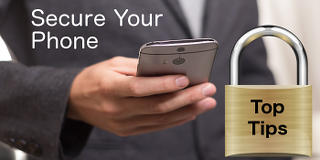 Top tips for securing your phone and the personal information stored on it | rawinfopages.com