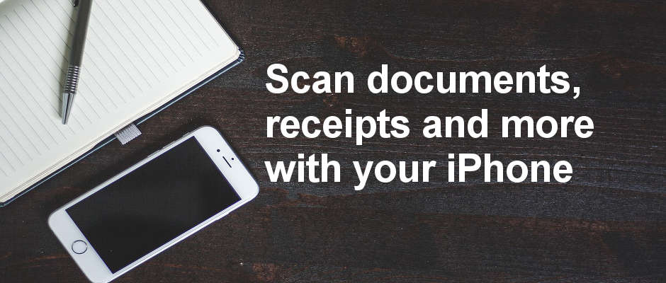Turn your phone into a scanner and scan documents and receipts with the best scanner apps for iPhone 2017