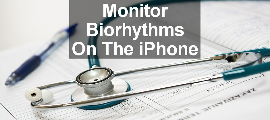Use your iPhone to monitor your biorhythms and see your physical, emotional and intellectual cycles. Are they real or just for fun? Try these apps and see!