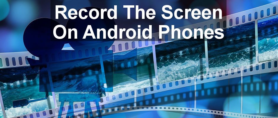 App Review: DU Screen Recorder enables you to record the screen and audio on your Android phone. Use it to record demos, the games you play and more. Share your videos online.