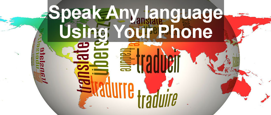 Speak any language using a universal translator on your Android phone. Step by step guide to automatically translate anything you type on the fly.