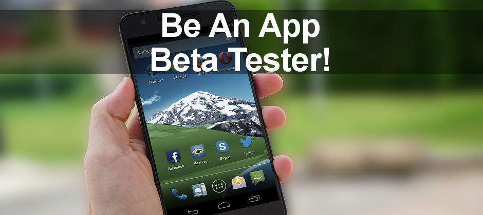 how to be an android app beta tester and get apps before anyone else