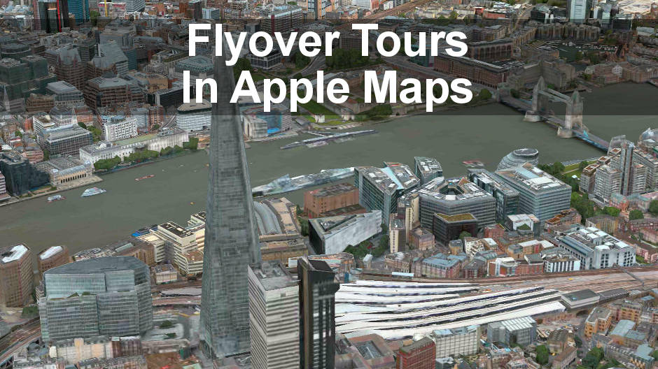 Take Flyover Tours in the Maps app on the iPhone and see indoor maps of shopping malls and other locations.