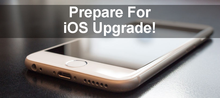 How to prepare an iPhone or iPad for an iOS upgrade by clearing space and making sure there are backups.