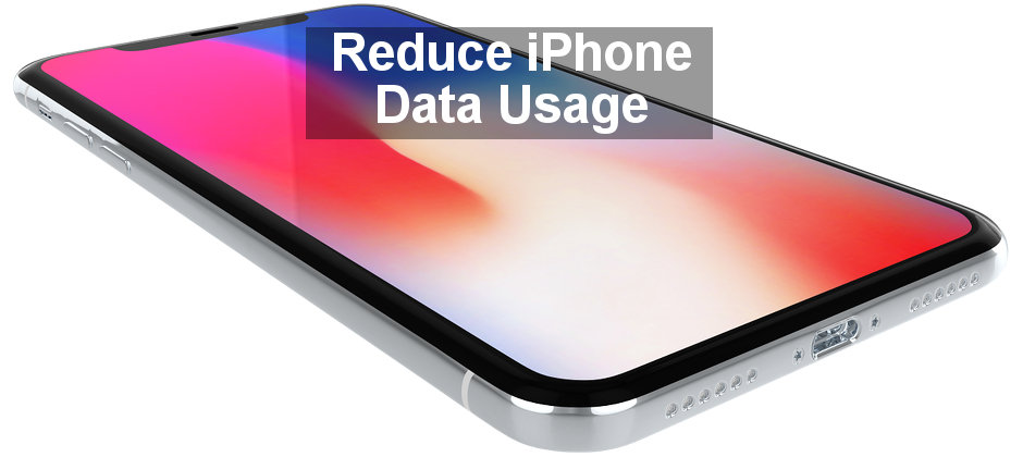 Top tips to reduce data usage on the iPhone by restricting access to mobile data by selected apps.