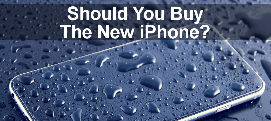 Should you buy the latest iPhone? Is it worth upgrading? Here are the pros and cons for the undecided