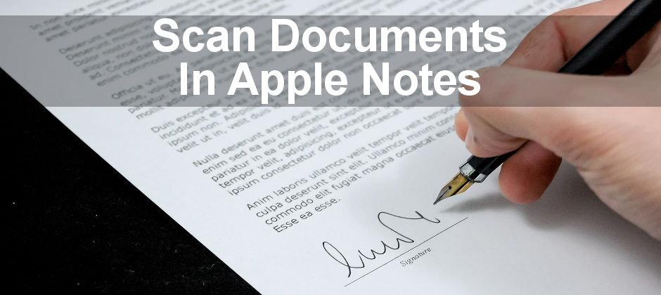 Scan paper-based documents on the iPhone and store them in the Apple Notes app. Carry your documents in your pocket.