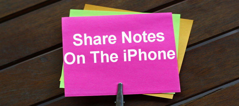 Step by step guide to sharing a note from the Notes app on the iPhone with another iPhone, iPad or Mac user. Invite others to access notes.