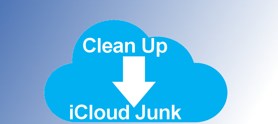Clean up the junk in your Apple iCloud storage and free up