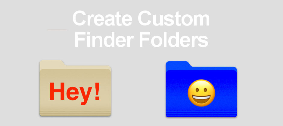 Customise Finder folders on the Mac with new colours and text