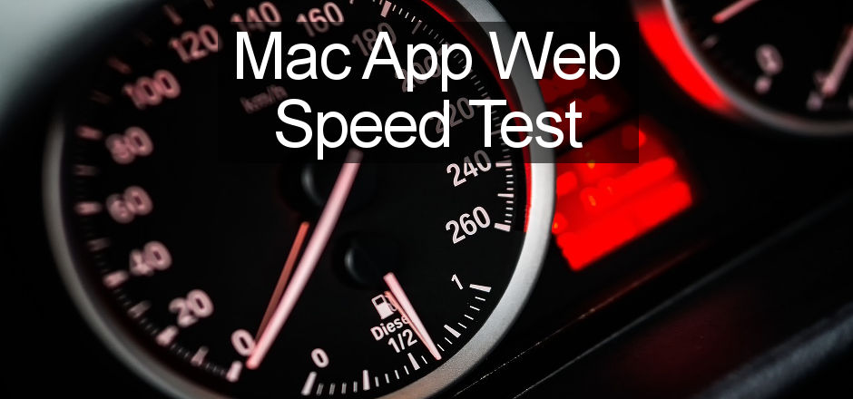 Problems with the internet? Check the speed with these Mac apps