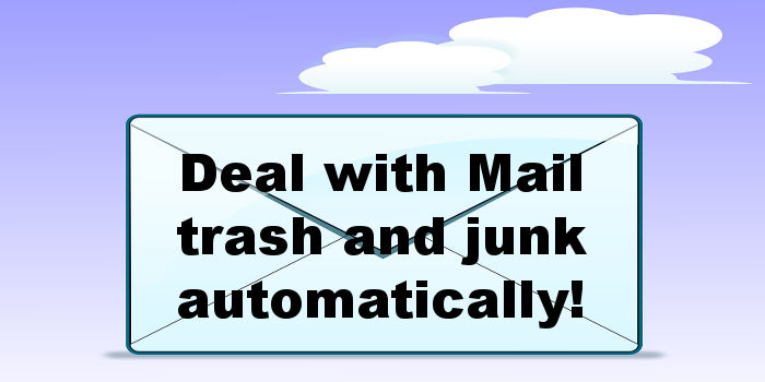 Automatically deal with junk email and deleted email in Mail on the Apple Mac