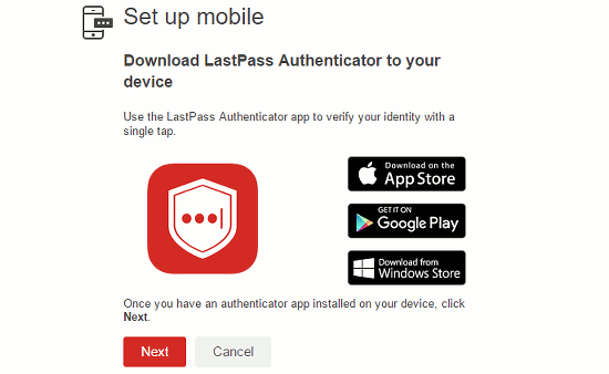 Get the LastPass Authenticator app for your mobile phone