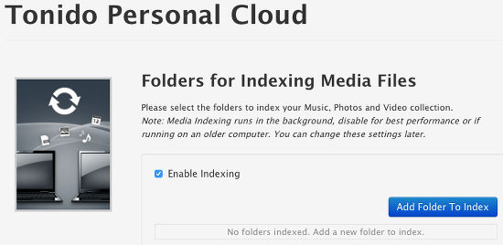 Choose whether Tonido server indexes your media files