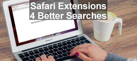 Search the web better and smarter by adding special search extensions to Safari on the Apple Mac