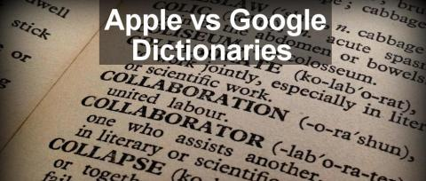 Which is best Google Dictionary for Chrome browser or Apple Dictionary for Safari? Both are handy for looking up definitions of words on web pages