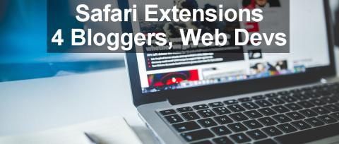 Best Safari browser extensions on the Apple Mac for web developers and bloggers. All are free and provide very useful information about sites and their visitors