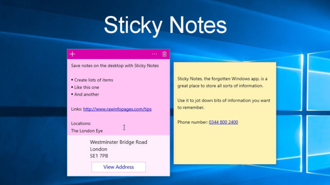 Store notes and more on the desktop in Windows Sticky Notes