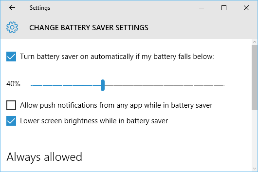 Configure the battery saver settings in Windows 10. Make it come on earlier to extend battery life.