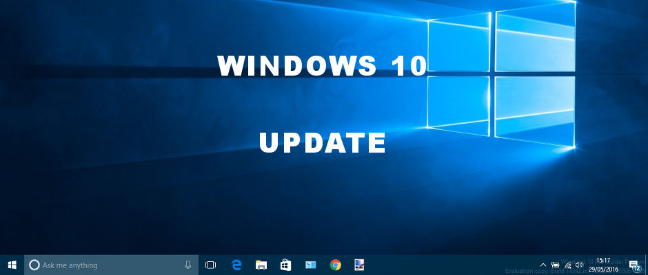 Windows 10 Update - a new version is coming soon