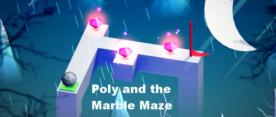 Poly and the Marble Maze free game for Windows 10