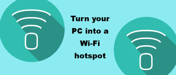 Turn your Windows 10 PC into a mobile hotspot and connect to it using other devices