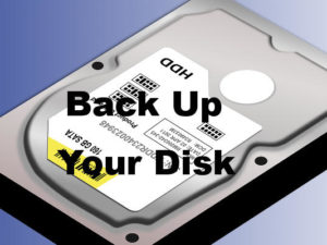 Back up the disk in your PC whether it is an old mechanical disk or a new SSD