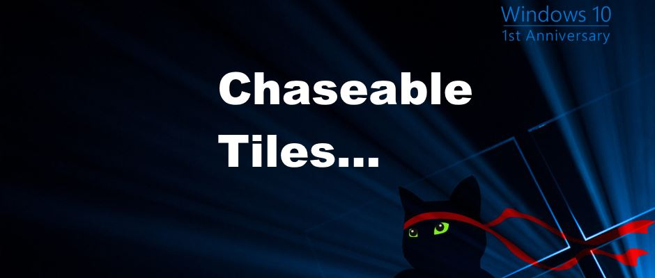 Windows 10 Ninja cat likes chaseable tiles