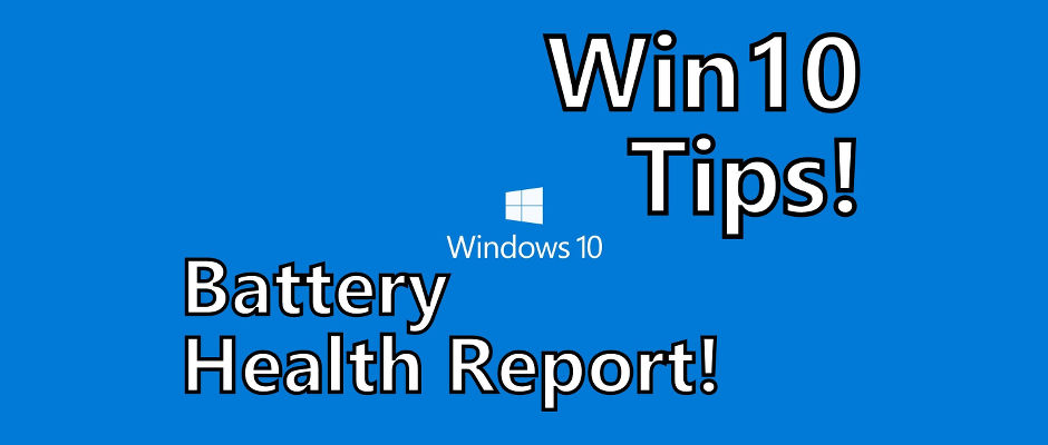 How to get a comprehensive battery health report in Windows 10. Check your laptop now! | rawinfopages.com