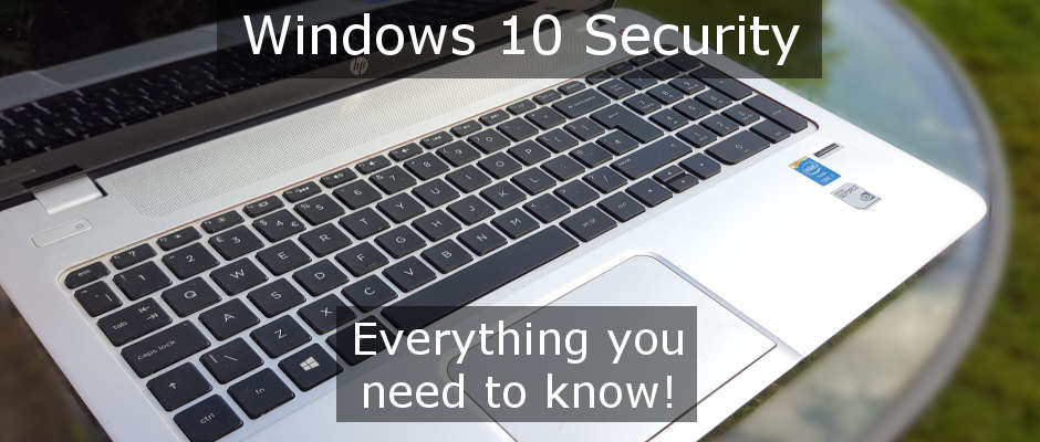Windows 10 Security guide