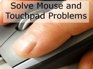 Solve touchpad and mouse problems in Windows. Fix the Synaptics ClickPad and mouse