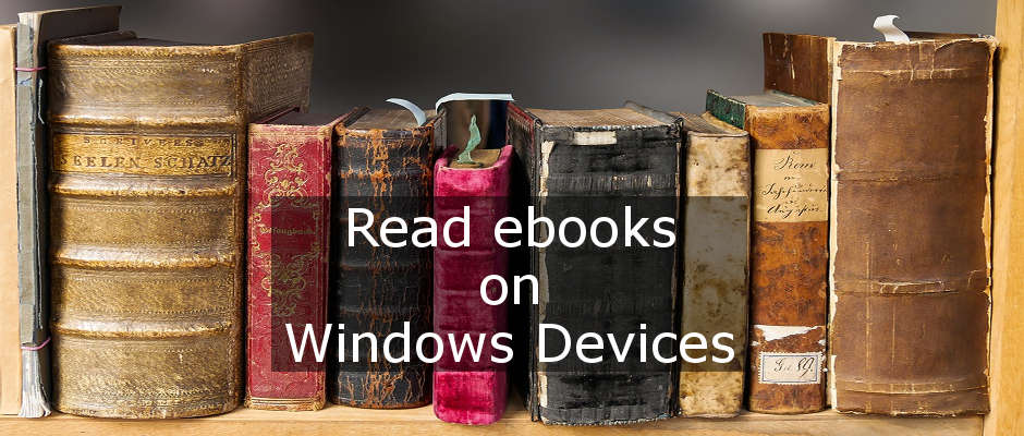 Download free ebooks and read them on your Windows computer or tablet