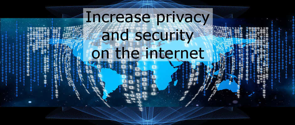 Increase your security and privacy on the internet with a proxy server
