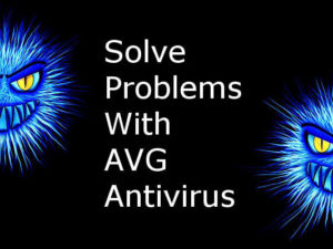 How to solve problems with AVG Antivirus and how to stop the ads that pop up
