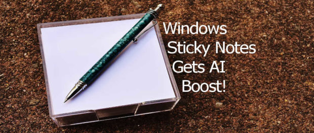 Windows Sticky Notes gets artificial intelligence and now recognises addresses, emails, links, reminders and more