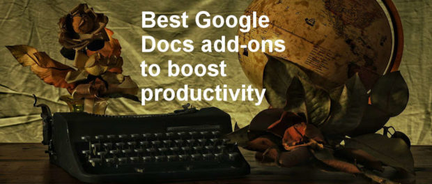 Boost productivity in Google Docs with the best 5 add-ons to extend the online word processor