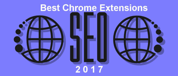 The best SEO extensions for Google Chrome for 2017. All of them are free and all will help you improve search engine ranking
