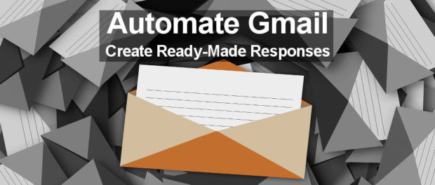 Create ready-made responses in Gmail and respond to messages with standard replies requiring just a couple of mouse clicks
