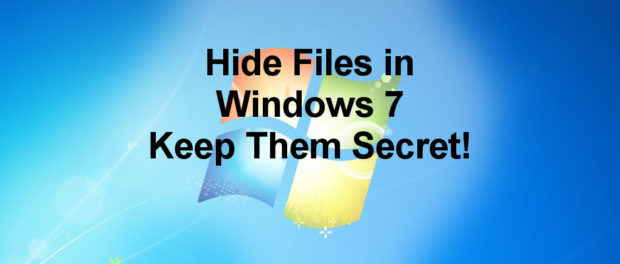 Hide private and personal files in Windows so that no-one else can access them but you