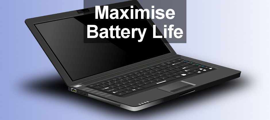 Top tips to maximise the battery life of a Windows laptop computer. Work all day on a battery charge