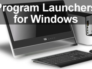 Program launchers for Windows can replace the Start menu with a tool that is faster, easier or simply looks better. Here are three free program launchers that offer something for everyone.
