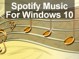 The best music service is now on Windows 10 - Spotify is in Store! This free app lets you play millions of music tracks and albums with a free account or subscription.