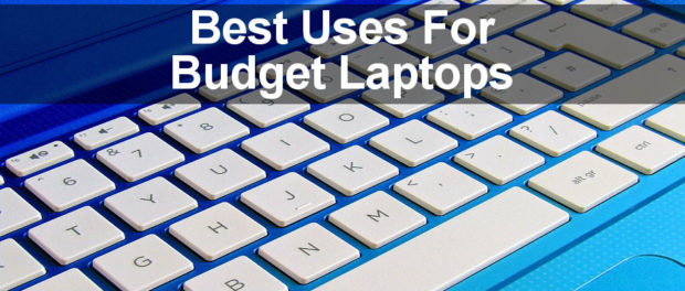 Are budget laptops OK? What can you do with a low cost Windows laptop? Here are top tips for coping with limited CPU, RAM and storage.