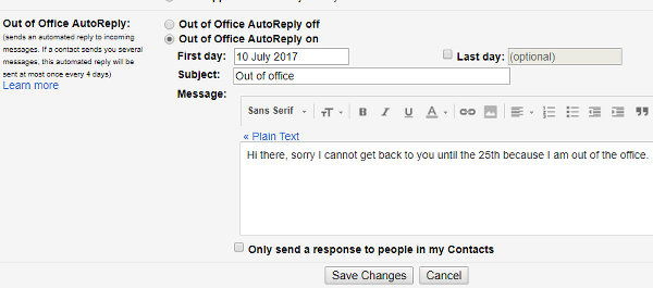 Set up an automatic email response in Gmail when you are away from the office