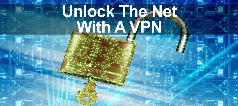 Unlock the internet with a VPN and access everything without filters or restrictions.