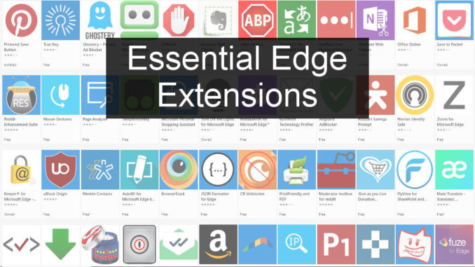 Must-have extensions for Edge browser in Windows 10