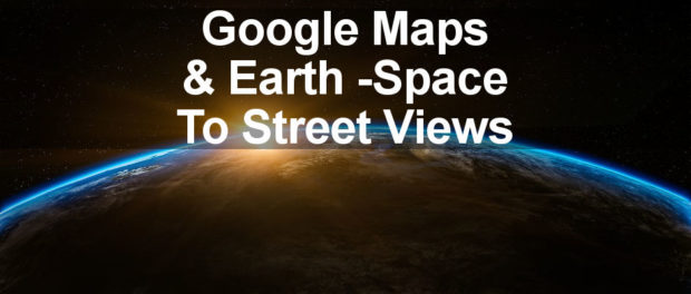 Google Maps And Google Earth Updates You Wont Want To Miss - Google earth