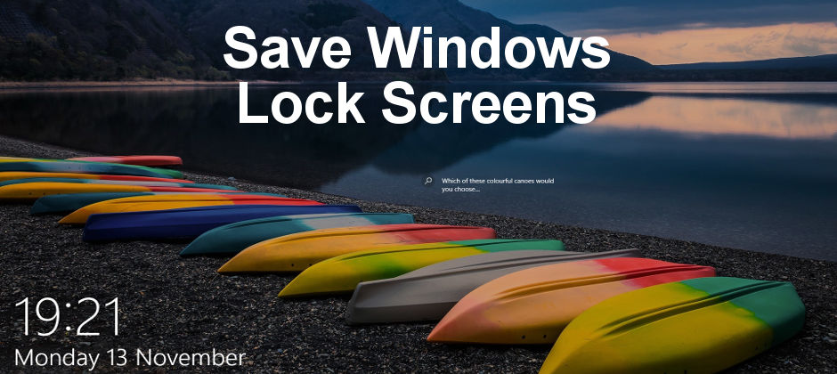 save the fantastic images on the windows 10 lock screen